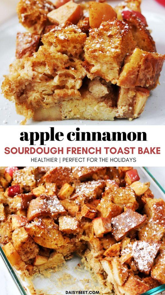 Apple Cinnamon Sourdough French Toast Bake - Daisybeet