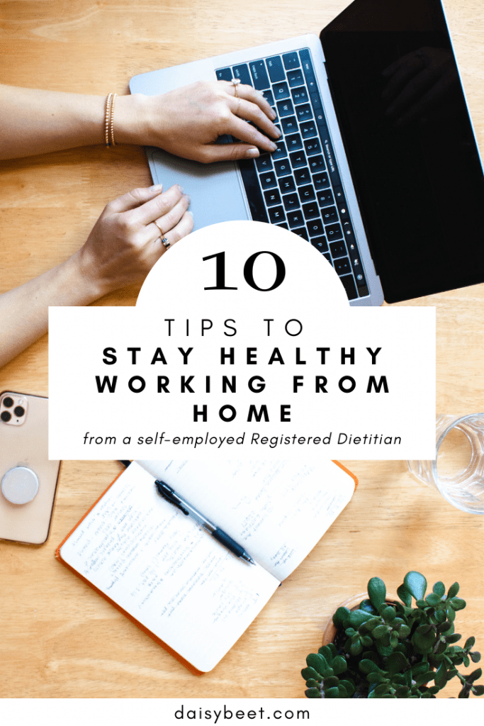 10 Tips to Stay Healthy While Working from Home - Daisybeet