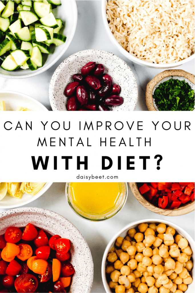 Can you Improve Your Mental Health with Diet? - Daisybeet