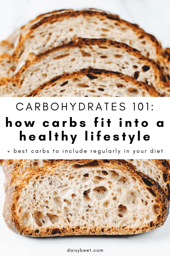 Carbohydrates 101: How Carbs fit into a Healthy Lifestyle - Daisybeet